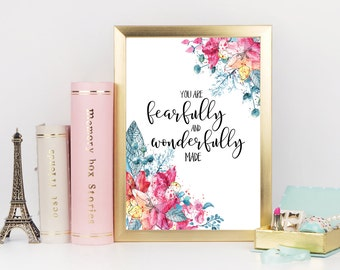 """PRINTABLE: Watercolor Floral Print- 8.5X11 digital print """"Fearfully and Wonderfully Made"""""""