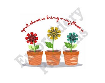 April Showers Bring May Flowers - Machine Embroidery Design