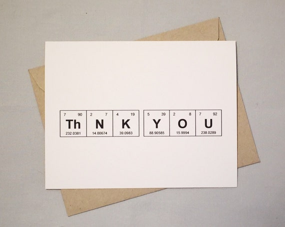"""Geeky Greeting Card Thank You Periodic Table of the Elements """"ThNK YOU"""" / Sentimental Elements / Card for Teacher / Card for Chemist"""