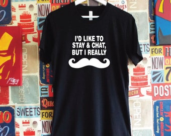 I Really Moustache T-Shirt. Funny Movember Shirt. Mustache Shirt. I Must Dash Shirt. Unisex Movember Tee.