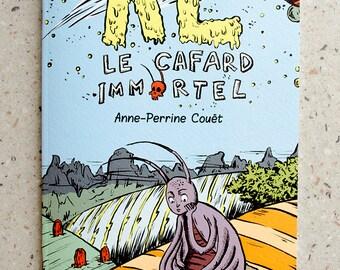 Al, the immortal cockroach - Anne-Perrine Christie