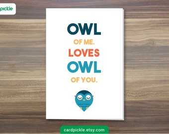 DOWNLOAD Printable Card - Owl of Me - John Legend - All of Me - I Love You Card - Happy Birthday - Happy Anniversary - Valentines Card