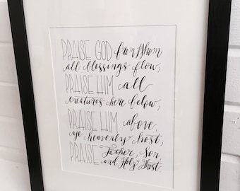 DOXOLOGY handlettered print, 8x10, PRAISE GOD from whom all blessings flow...
