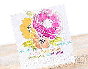 Every Little Thing is Gonna be Alright - Watercolored Floral Card