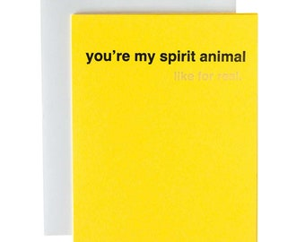 Modern Love Card. you're my spirit animal Blank Inside