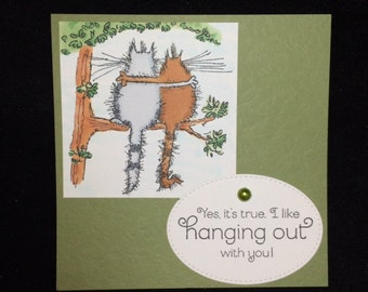 Hanging Out Friendship/Love Greeting Card