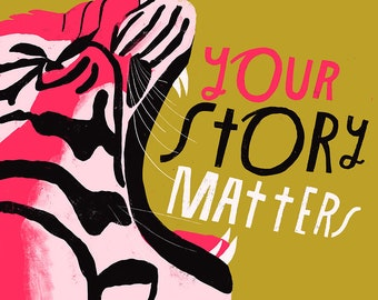 Your Story Matters -  Lisa Congdon Archival Art Print