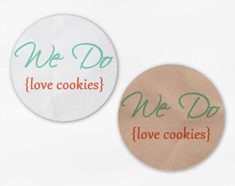 We Do Love Cookies Wedding Favor Stickers - Mint and Coral Custom White Or Kraft Round Labels for Candy Buffet Bag Seals Envelopes (2018)