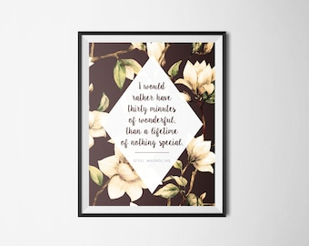 Steel Magnolias   30 Minutes of Wonderful   8x10 Digital Print   Southern   Home Decor   Gifts   Typography Print   Typography Wall Art