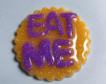 Eat Me Cookie Brooch