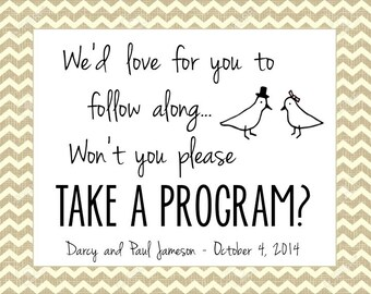 PRINTABLE Burlap Take a Program Sign - Custom Printable DIY, Various Sizes