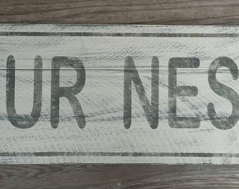 Our Nest, Farmhouse, Farmhouse Decor, Rustic Sign, Wood Sign, Gallery Wall, Porch Decor, Rustic Decor, Wall Decor, Home Decor, New Home,Gift