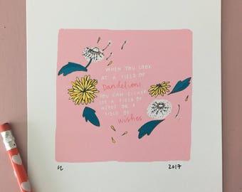 Dandelions - Hand Lettered Art Print