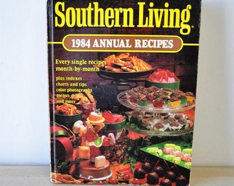 awesome 1984 vintage cookbook - Southern Living Annual Recipes - vintage 1980s cookbook - chef - home cook - southern cooking
