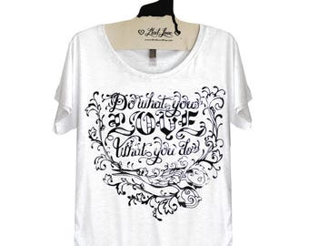 Medium-  Tri-Blend Heather White Dolman Tee with Do What you Love Screen Print
