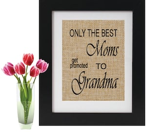 Pregnancy Reveal to Grandma - ONLY The Best Moms get promoted - Gift for Grandma-to-be - Birthday gift - Grandparents - Mother's Day Gift