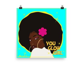 You Glow Girl Poster