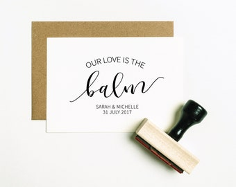 Our Love is the Balm Stamp, Lip Balm Favor Stamp, Lip Balm Wedding Favor, Wedding Stamp, Favor Rubber Stamp, Lip Balm Stamp (SFAVS342 - S.3)