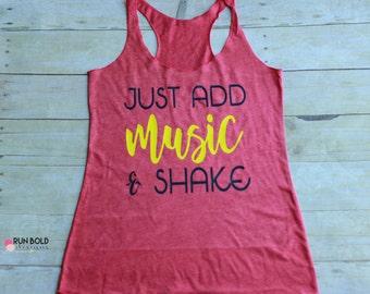 Zumba Shirt, Zumba tank top, Dance Tank Top, Just add Music tank, motivational tank, inspirational tank, running tank top, workout tank top