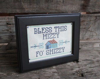KIT - Bless this Hizzy fo' Shizzy - Cross Stitch - Blue Turquoise - Everything you Need!
