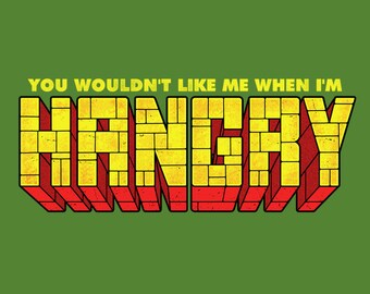 "LADIES FIT ""You Wouldn't Like Me When I'm Hangry"" T-shirt"