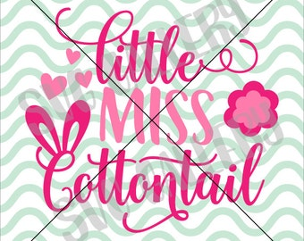 Little Miss SVG, Easter SVG, Little miss cottontail svg, easter bunny svg, Digital cut file, cottontail svg, commercial use OK