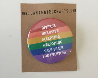 "Diverse Inclusive Accepting Welcoming Safe Space for Everyone 2"" pin"
