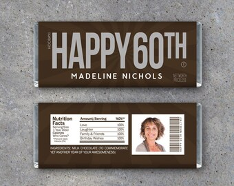 HAPPY 60TH Personalized Candy Bar Wrappers – Printable Birthday Hershey's Wrappers with PHOTO, name & text – Party favors, gift or gift tag