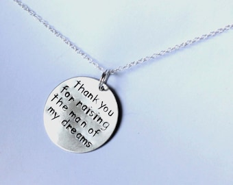 Thank You For Raising The Man of My Dreams - Mother In Law Necklace - The Girl of My Dreams
