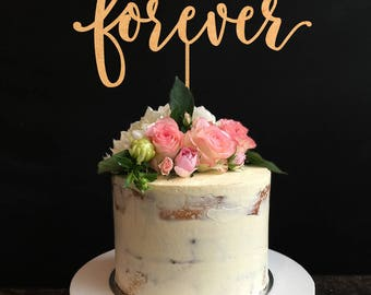 Forever Cake Topper, Wedding Cake Topper, Cake Topper For Wedding, Wedding Cake, Engagement Cake Topper, Anniversary Cake Topper
