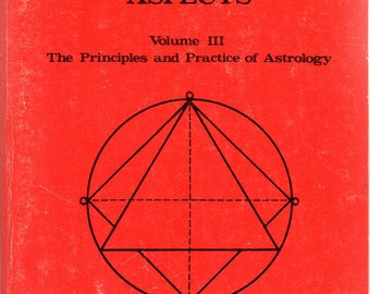 The Planets Their Signs and Aspects Volume III by Noel Tyl