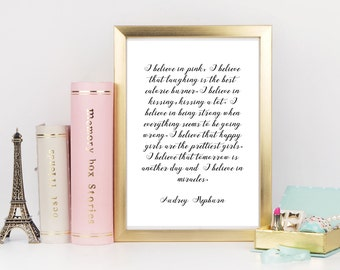 Audrey Hepburn quote, I believe in pink, happy girls are the prettiest, motivational wall decor, inspirational wall art, printable, download