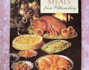 vintage cookbook, Favorite Meals from Williamsburg, menu cookbook for special occasions, Williamsburg Virginia recipes to recreate