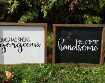 Good Morning Gorgeous | Hello There Handsome | Master Bedroom Sign | Bathroom Sign | Made in Canada