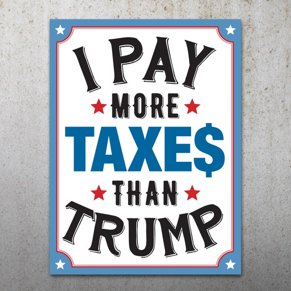 Anti-Trump Taxes PRINTABLE Protest Poster Tax March