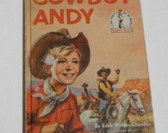 Cowboy Andy by Edna Walker Chandler Illustrated by E. Raymond Kinstler Vintage Hardcover  Beginner Book A Book Club Edition
