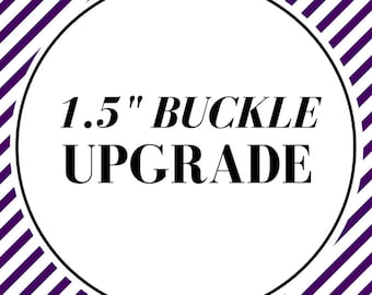 1.5 and 2 inch dog collar/buckle upgrade