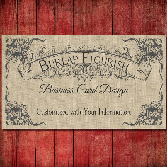 Items similar to business card design burlap flourish vintage items similar to business card design burlap flourish vintage shabby style pre made design on etsy reheart Images