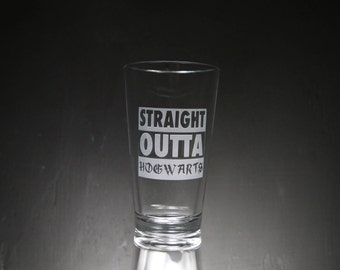 Straight Outta Hogwarts Harry Potter Inspired Etched Glass, Personalized Gift, Unique Gift, Custom Glass, Glassware.