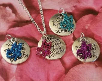 Butterfly charm necklace, A lovely day to be a butterfly, word pendant necklace, Mothers Day gift, Valentine's day gift