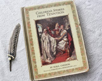 Children's Stories From Tennyson by Nora Chesson Beautifully Illustrated  Raphael Tuck & Sons 1920 Book