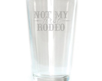 Pub Glass - 16oz - 8583 Not My First Rodeo