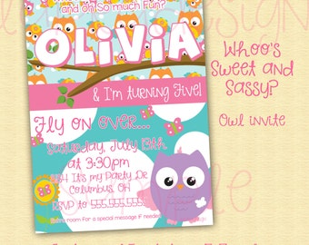 Owl Sweet and Sassy Birthday Invitation- You Print