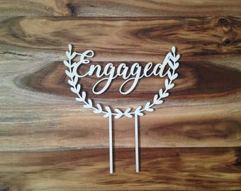 ENGAGED CAKE TOPPER, floral wooden engagement cake topper for engagement party