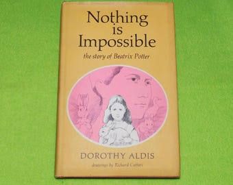 Nothing is Impossible: The Story of Beatrix Potter by Dorothy Aldis - INCLUDES Holiday Card - 1971 edition - VG condition