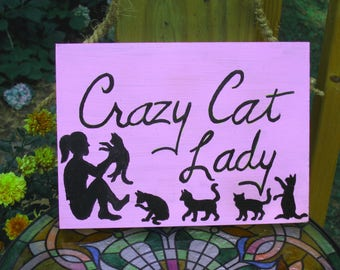 Crazy Cat Lady wall plaque/sign