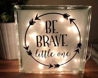 Be Brave Little One Night Light