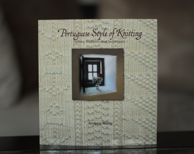 Book Portuguese Style of Knitting - History, Traditions and Techniques