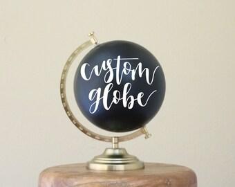 custom // hand lettered calligraphy chalkboard style globe