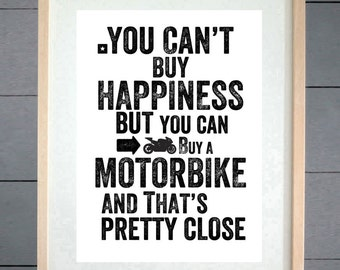 You Can't Buy Happiness Motorbike Typography Print - Various Sizes